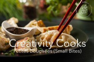 Protected: Creativity Cooks -Petites Bouchées #1